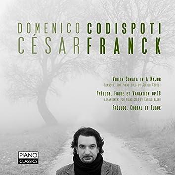 Franck: Violin Sonata in A Major, Prelude, Fugue et Variation, Op. 18, Choral et Fugue
