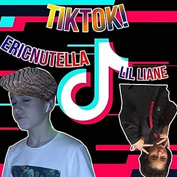 Tiktok! (feat. Lil Liane)