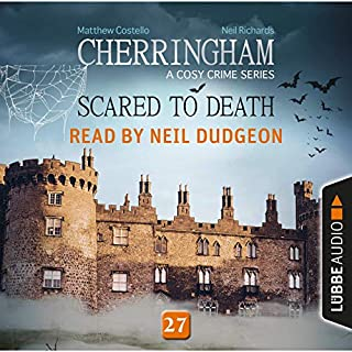 Scared to Death     Cherringham - A Cosy Crime Series: Mystery Shorts 27              By:                                                                                                                                 Matthew Costello,                                                                                        Neil Richards                               Narrated by:                                                                                                                                 Neil Dudgeon                      Length: 3 hrs and 4 mins     231 ratings     Overall 4.6