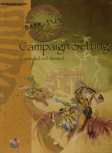 Dark Sun Campaign Setting, Expanded and Revised