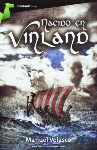 Nacido en vinland (Tombooktu Fantasía)