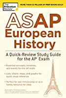 ASAP European History: A Quick-Review Study Guide for the AP Exam (College Test Preparation)