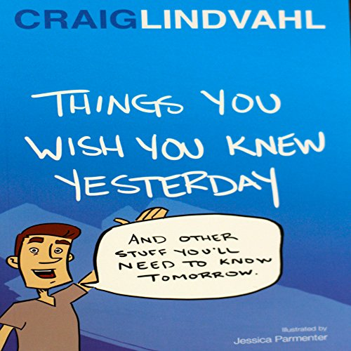 Things You Wish You Knew Yesterday audiobook cover art
