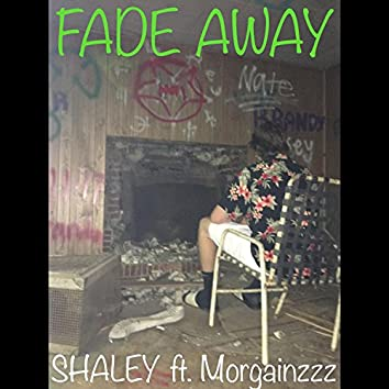 Fade Away (feat. Morgainzzz)