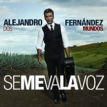 Se Me Va La Voz (Album Version)