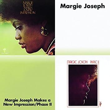 Margie Joseph Makes A New Impression/Phase II