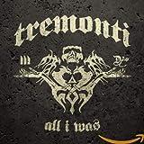 Songtexte von Tremonti - All I Was