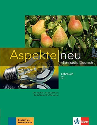 Aspekte. Lehrbuch. Per le Scuole superiori. Con espansione online (Vol. 3): Mittelstufe Deutsch
