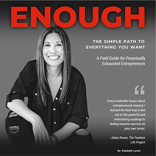 Enough: The Simple Path to Everything You Want audiobook cover art