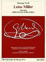 Luisa Miller: Melodramma Tragico in Tre Atti di/Melodramma in Three Acts by Salvadore Cammarano (Works of Giuseppe Verdi: Piano-Vocal Scores)