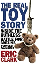 The Real Toy Story: Inside the Ruthless Battle for Britain's Youngest Consumers