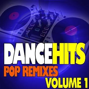 DanceHits - Pop Remixes - Volume 1