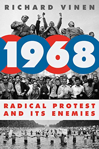 1968: Radical Protest and Its Enemies (English Edition)