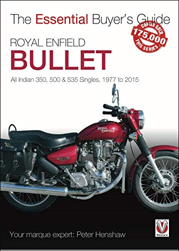 Royal Enfield Bullet: 350, 500 & 535 Singles, 1977-2015 (The Essential Buyer's Guide Series)