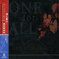 One for All by Kazumi Watanabe (1999-06-16)