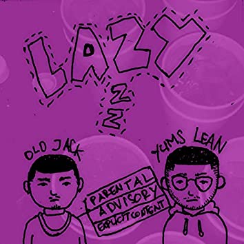 Lazy (feat. Yums Lean)