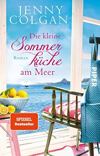 Die kleine Sommerküche am Meer (Floras Küche 1): Roman