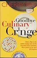 Goodbye Culinary Cringe