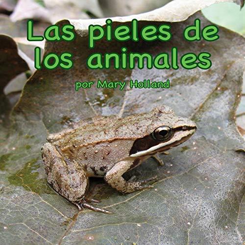 Couverture de Las pieles de los animales [Animal Skins]