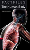 Oxford Bookworms Library Factfiles: Level 3:: The Human Body audio pack