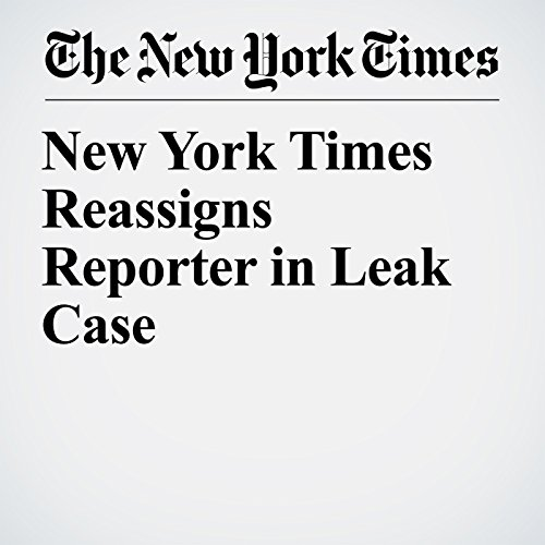 New York Times Reassigns Reporter in Leak Case copertina