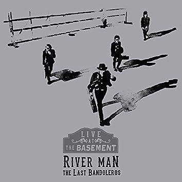River Man (Live at the Basement)