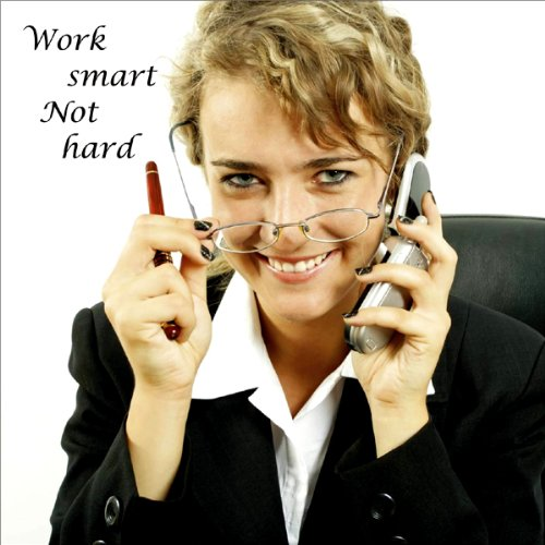 Work Smart, Not Hard audiobook cover art