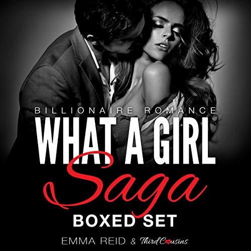 Couverture de What A Girl Saga: Billionaire Romance Boxed Set