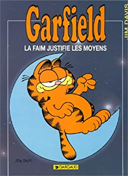 Garfield, tome 4 : La faim justifie les moyens - Book #4 of the Garfield FR