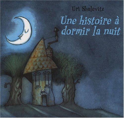 Une histoire à dormir la nuit