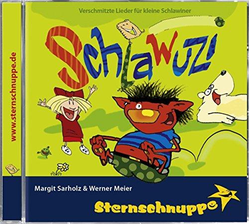 Schlawuzi - Lustige Lieder für Kichererbsen, Scherzkekse und Schmunzelbären