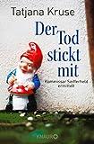 Der Tod stickt mit: Kommissar Seifferheld ermittelt (Die Kommissar-Seifferheld-Reihe, Band 6) - Tatjana Kruse