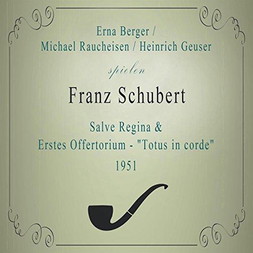"""Erstes Offertorium (\""""Totus in corde\"""") - Fassung für Sopran, Klavier und Klarinette C Major, D 136"""