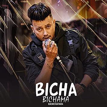 Bicha Bichama (Kacho Katara)