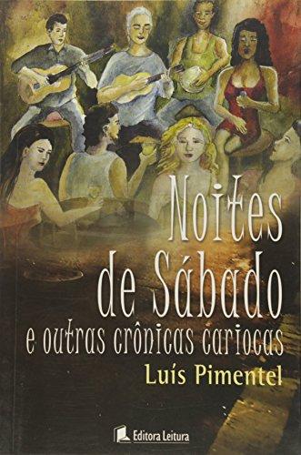 Noites De Sabado E Outras Cronicas Cariocas