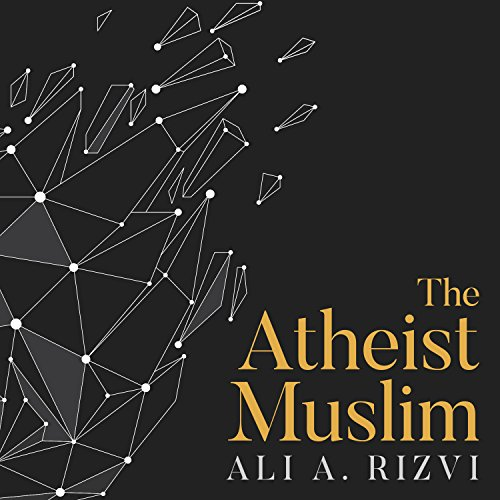 The Atheist Muslim audiobook cover art
