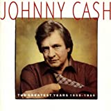 The Greatest Years 1958-1986 von Johnny Cash