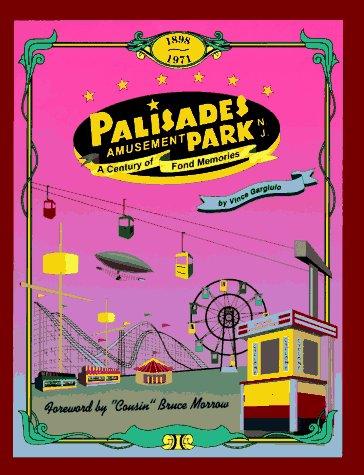 Palisades Amusement Park: A Century of Fond Memories
