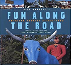 Fun Along the Road: American Tourist Attractions - Another Amazing Album from America's Number One Roadside Observer (BULF...