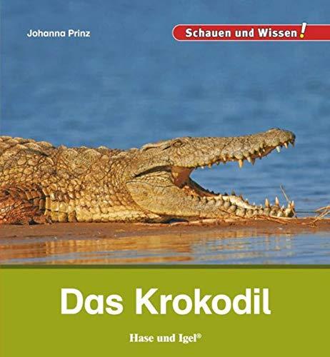 Das Krokodil: Schauen und Wissen!