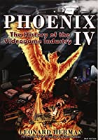 Phoenix: The History of the Videogame Industry