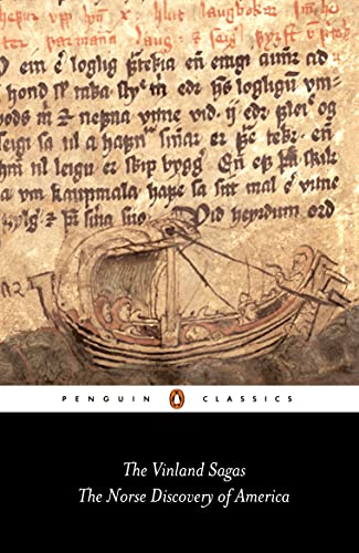 The Vinland Sagas: The Norse Discovery of America (Classics)