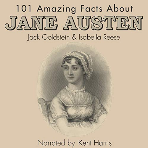 101 Amazing Facts About Jane Austen audiobook cover art
