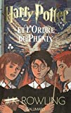 Harry Potter et l'Ordre du Phenix by J.K. Rowling (June 19,2003) - GALLIMARD (June 19,2003)