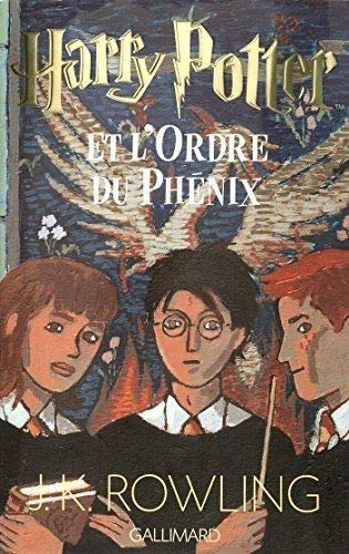 Harry Potter et l'Ordre du Phenix by J.K. Rowling (June 19,2003)