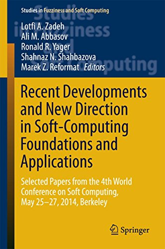 Recent Developments and New Direction in Soft-Computing Foundations and Applications: Selected Papers from the 4th World Conference on Soft Computing, ... Soft Computing Book 342) (English Edition)