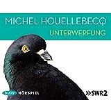 Michel Houellebecq: Unterwerfung