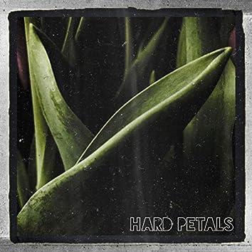 Hard Petals