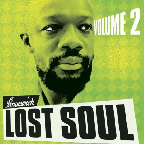 Brunswick Lost Soul, Vol. 2