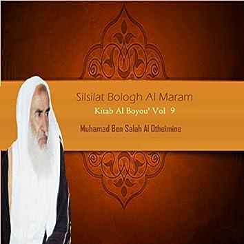 Silsilat Bologh Al Maram Vol 9 (Kitab Al Boyou')